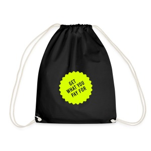 Get what you pay for, Cotton Gym Bag - Turnbeutel