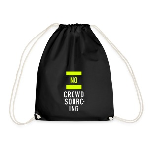 No Crowdsourcing, Cotton Gym Bag - Turnbeutel