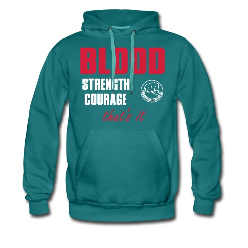 BloodStrengthCourage - Männer Premium Hoodie