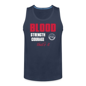 BloodStrengthCourage - Männer Premium Tank Top