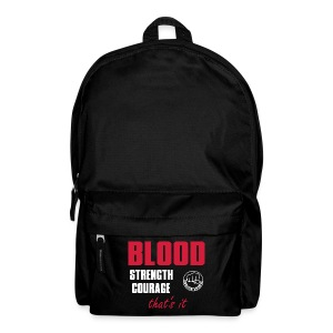 BloodStrengthCourage - Rucksack