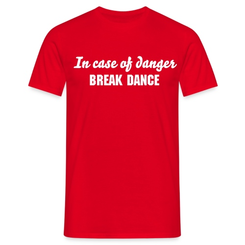 B-Break Dance! - Men's T-Shirt