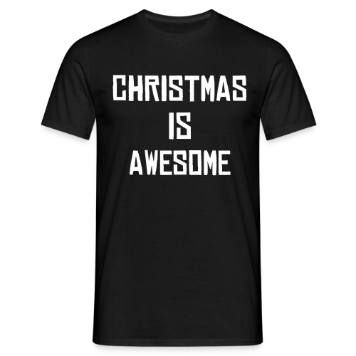 Christmas is AWESOME - Men's T-Shirt