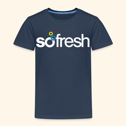 sofresh (w) - T-Shirt Kids - Kinder Premium T-Shirt
