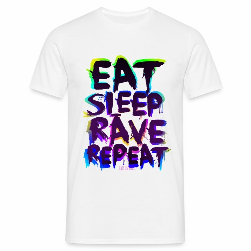 Eat Sleep Rave Repeat - T-Shirt - Männer T-Shirt