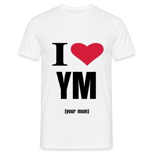 I've got your mum on Facebook - Men's T-Shirt
