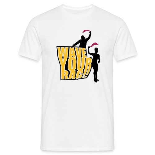 Wave your Rag - Männer T-Shirt