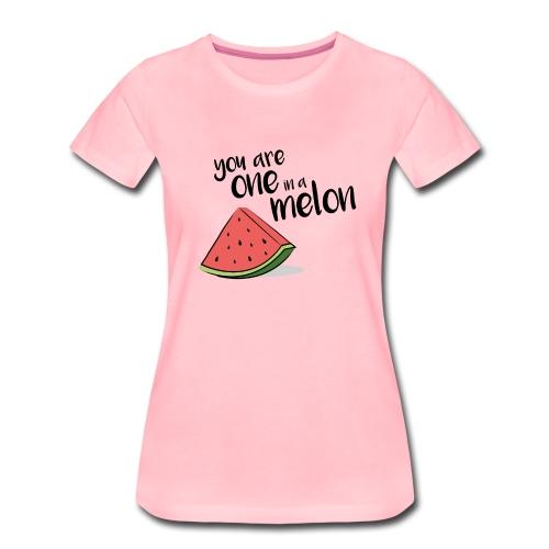 One in a melon - Frauen Premium T-Shirt