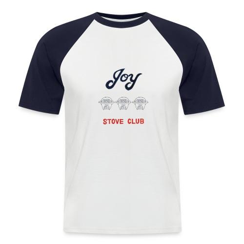 Joy Stove Club - Men's Baseball T-Shirt