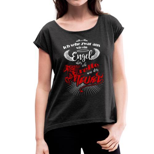 Ich reite wie der Teufel - Shirt locker - Frauen T-Shirt mit gerollten Ärmeln