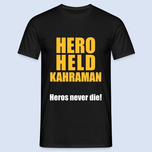 Hero Shirt Erdogan Shirt - Turkey Türkei #Erdogan #Turkey - Männer T-Shirt