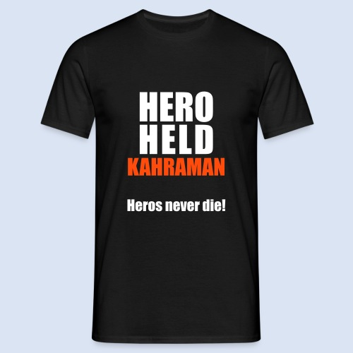 Hero Shirt Erdogan Shirt - Turkey Türkei #Erdogan #Türkei - Männer T-Shirt