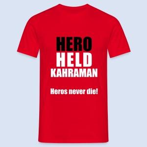 Hero Shirt Erdogan Shirt - Turkey Türkei #Erdogan #Kahraman - Männer T-Shirt