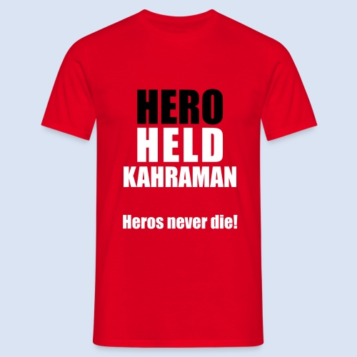 Hero Shirt Erdogan Shirt - Turkey Türkei #Erdogan #Kahraman - Männer T-Shirt