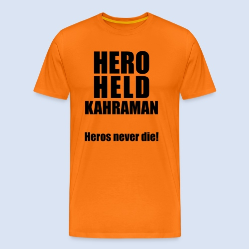Hero Shirt Erdogan Shirt - Turkey Türkei #Erdogan #Kahraman - Männer Premium T-Shirt