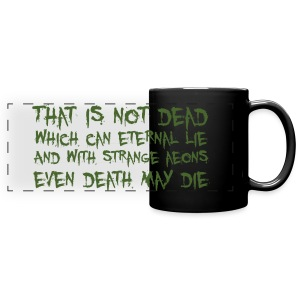 That is not dead which can eternal lie - tazza Cthulhu - Full Color Panoramic Mug