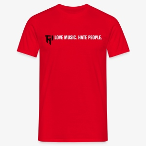 TNI Love Music.Hate People 2 (f/-) MEN - Männer T-Shirt