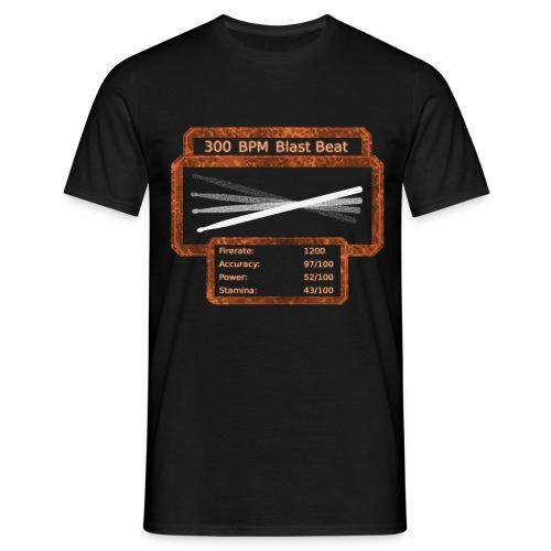 300 BPM Blast Beat Shirt!                        (BESTSELLER!) - Männer T-Shirt