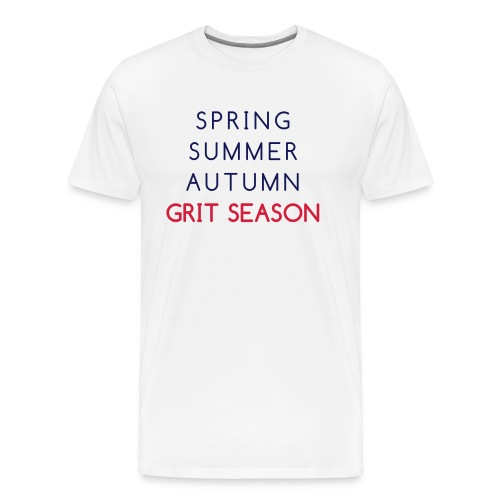 Grit Season - Men's Premium T-Shirt