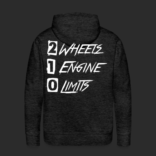 2 Wheels 1 Engine 0 Limits - v2 REMAKE - Männer Premium Hoodie