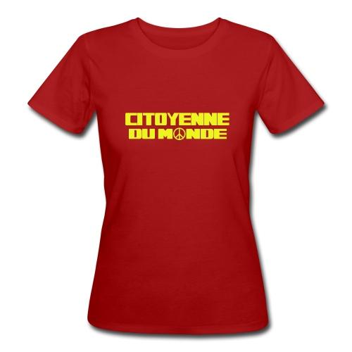 Citoyenne du Monde - T-shirt bio Femme