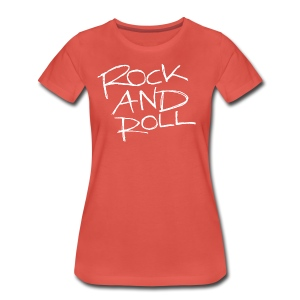 ROCK AND ROLL - Women's Premium T-Shirt