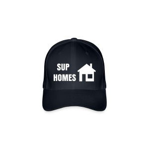 Sup Homes Cap - Flexfit Baseball Cap