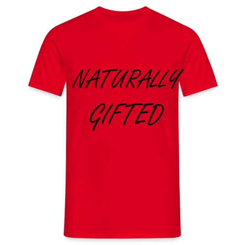 Naturally Gifted - Mannen T-shirt