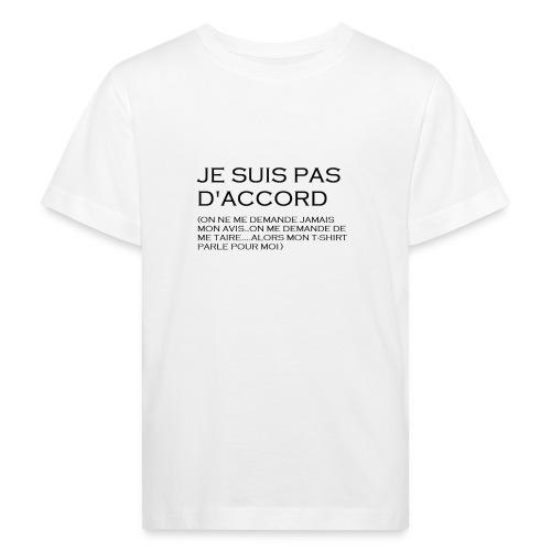 Pas d'accord enfants - T-shirt bio Enfant