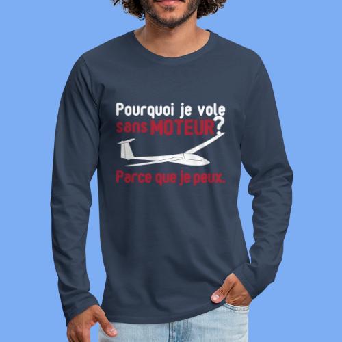 vol à voile sans moteur - Men's Premium Longsleeve Shirt