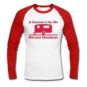 A caravan is for life - Men's Long Sleeve Baseball T-Shirt