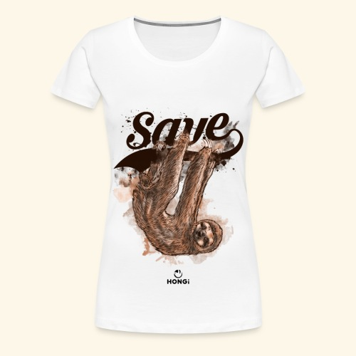 T-Shirt Save The Sloths - Frauen Premium T-Shirt