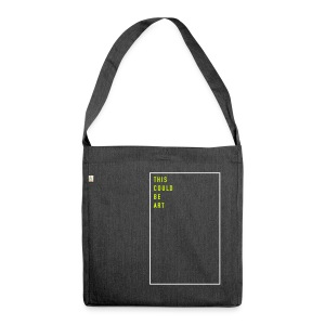This could be art (EN), Recycling Tote Bag - Schultertasche aus Recycling-Material