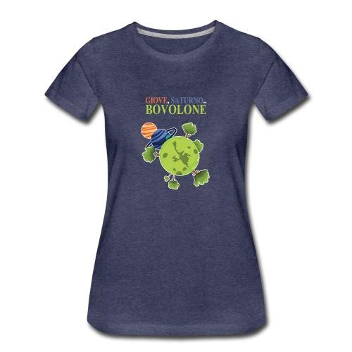 Giove, Saturno.. Bovolone T-SHIRT Donna - Maglietta Premium da donna