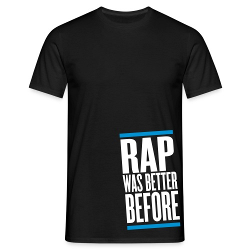 Rap Was Better Before Nera - Maglietta da uomo
