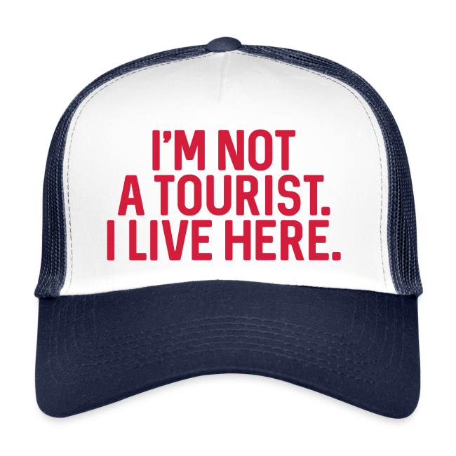 Not a Tourist - Trucker Cap - #BAMBERG-SHIRT
