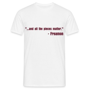 ...and all the pieces matter. - Men's T-Shirt
