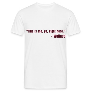 This is me, yo, right here. - Men's T-Shirt