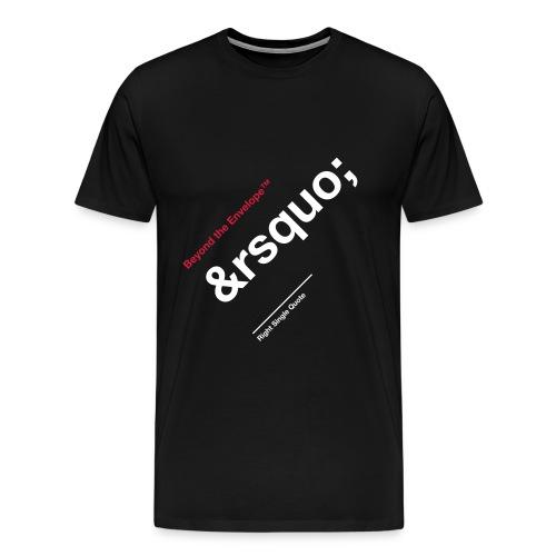 Right Single Quote - Men's Premium T-Shirt