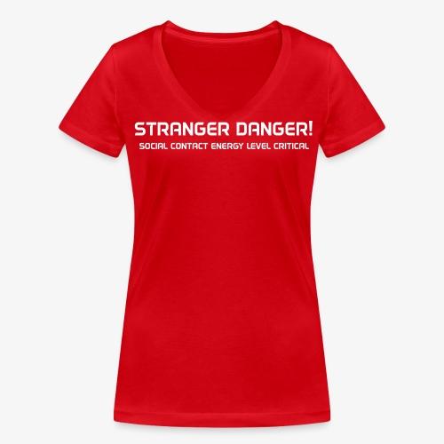 Stranger Danger - v-kaula-aukko - Stanley & Stellan naisten v-aukkoinen luomu-T-paita