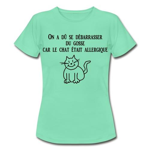 Chat allergique - T-shirt Femme