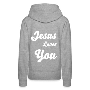 Jesus Loves you - Women's Premium Hoodie