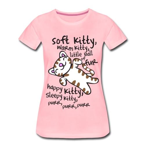 Soft Kitty - Camiseta premium mujer
