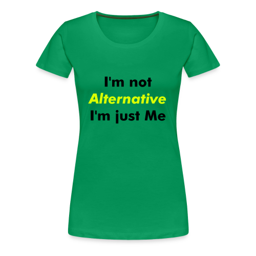 Alternative Girlie  - Women's Premium T-Shirt