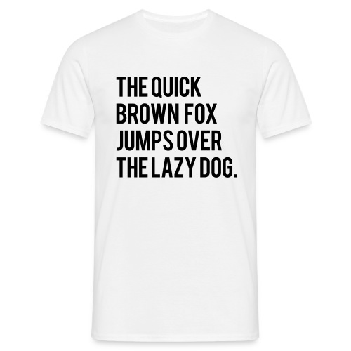 The Quick Brown Fox Jumps Over The Lazy Dog - Limited Edition - White - Men's T-Shirt