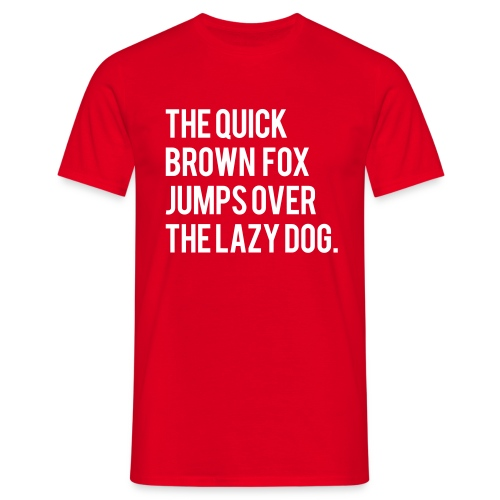 The Quick Brown Fox Jumps Over The Lazy Dog - Limited Edition - Red - Men's T-Shirt