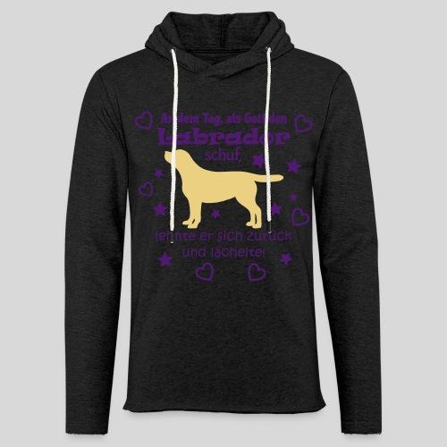 Als Gott den Labrador schuf... - Leichtes Kapuzensweatshirt Unisex
