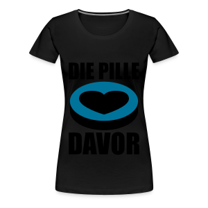 Die Pille Davor - T-Shirt (Damen) - Women's Premium T-Shirt