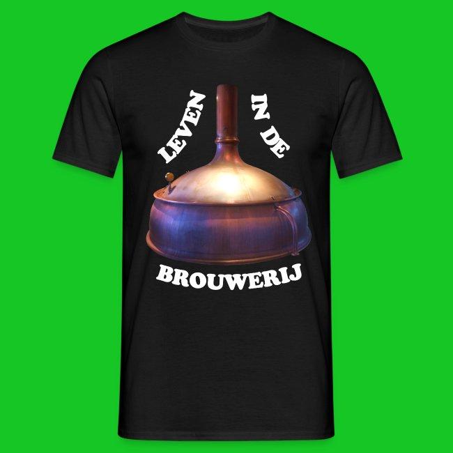 Leven in de brouwerij heren t-shirt