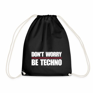 don't worry be techno - Turnbeutel